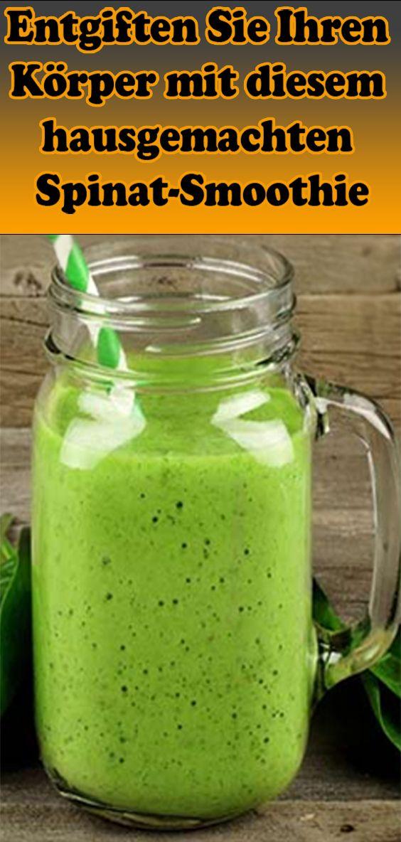 Entgiften Sie Ihren Körper mit diesem hausgemachten Spinat-Smoothie