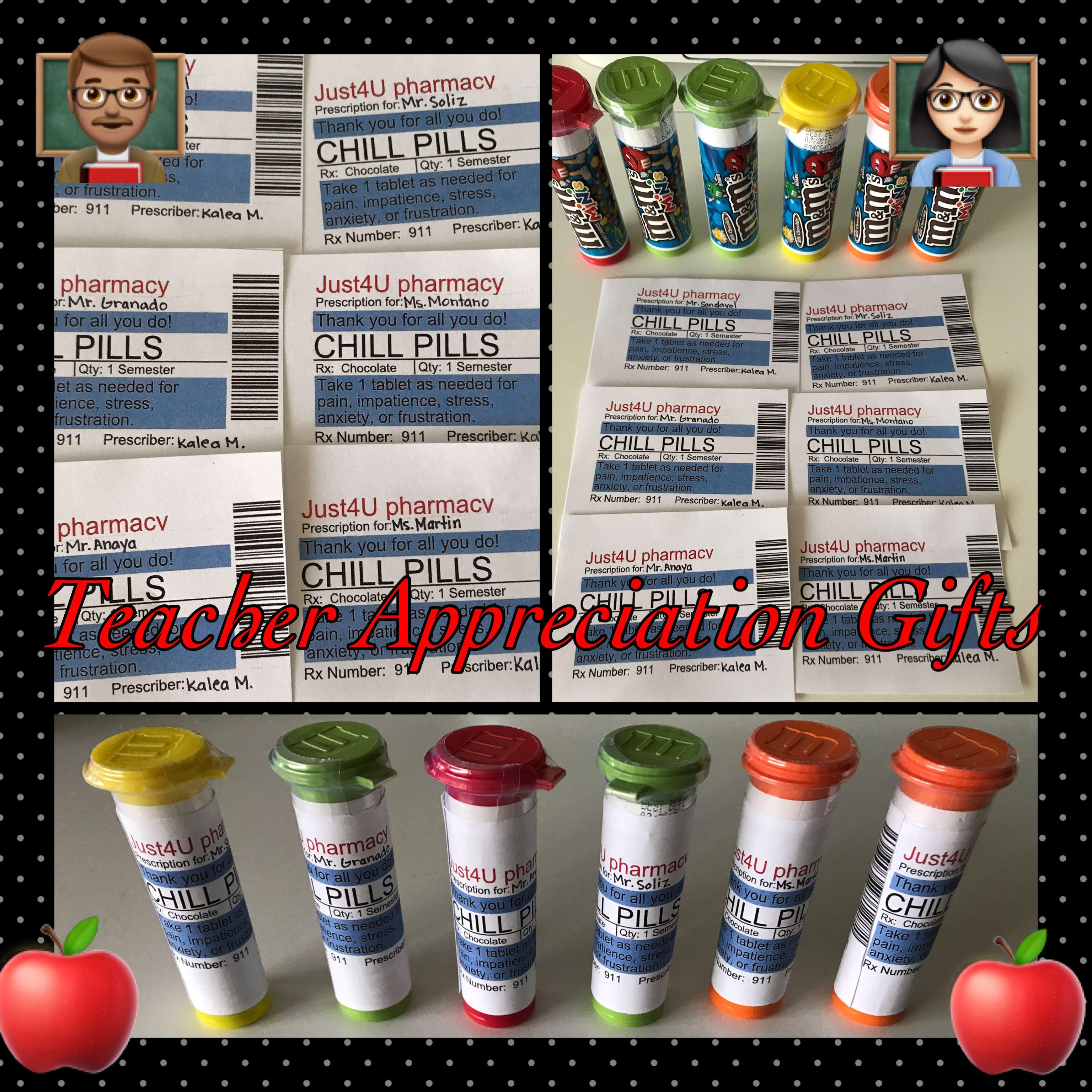 Teacher Chill Pills using M&M candy. A nice gift to make for teacher ...
