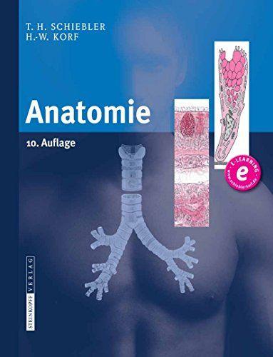 Anatomie: Histologie, Entwicklungsgeschichte, makroskopische und ...