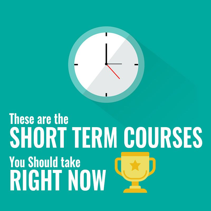 These Are The Short Term Courses You Should Take Right Now We Know That You Have A Very Limited Free Time That Web Design Web Development Design Development