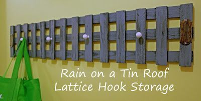 Rain On A Tin Roof Leftover Lattice Turned Hook Storage Lattice Country Decor Rustic Summer Diy Projects