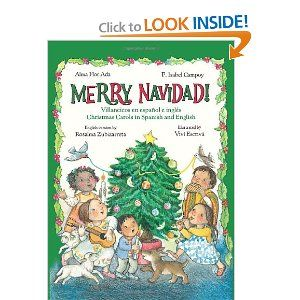 Merry Navidad Christmas Carols In Spanish And English Villancicos En Espanol E Ingles If You Don T Know The Tunes To Holiday Books Childrens Holidays Books