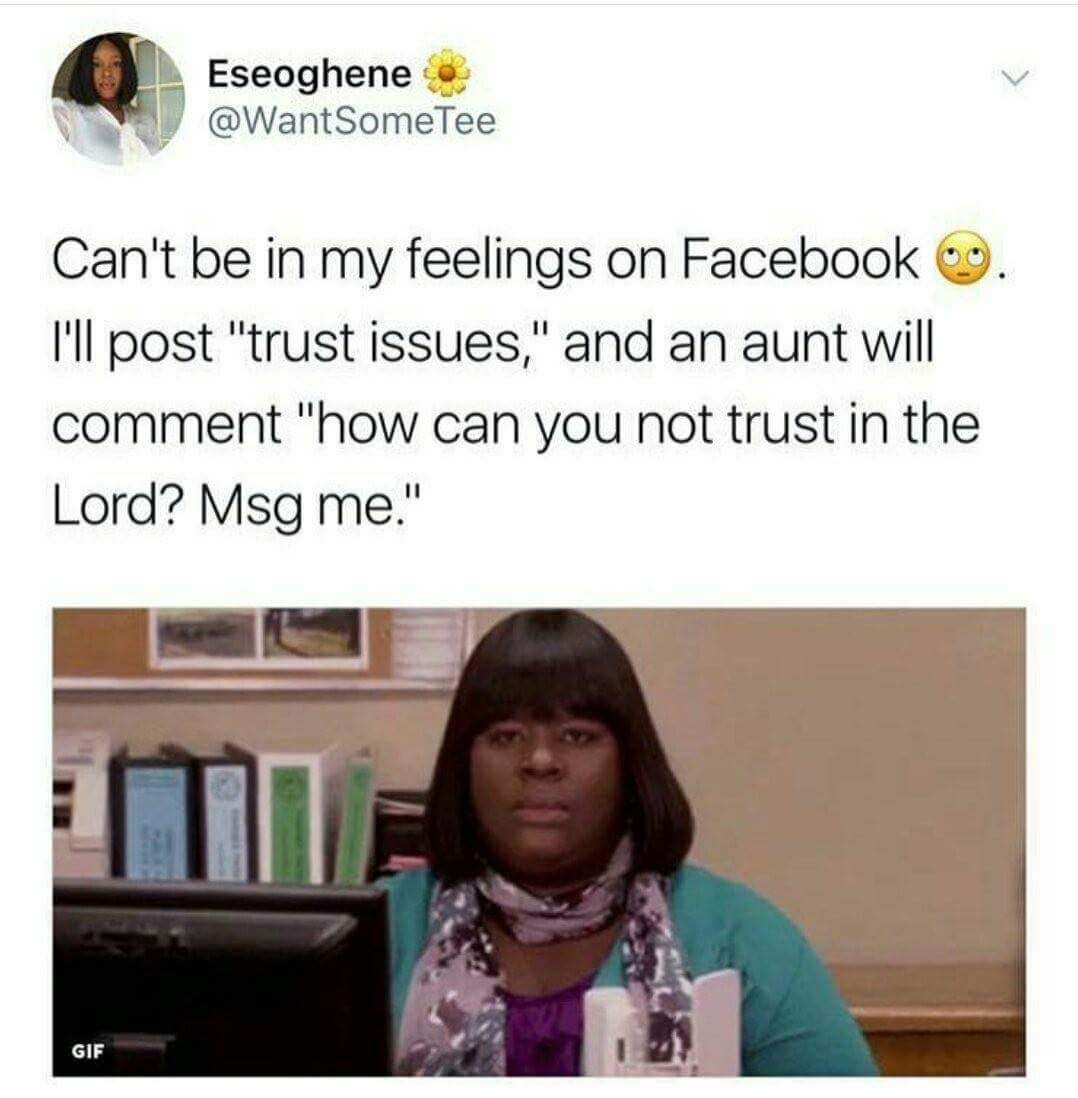 Trust in the Lord Funny images, In my feelings, Funny memes