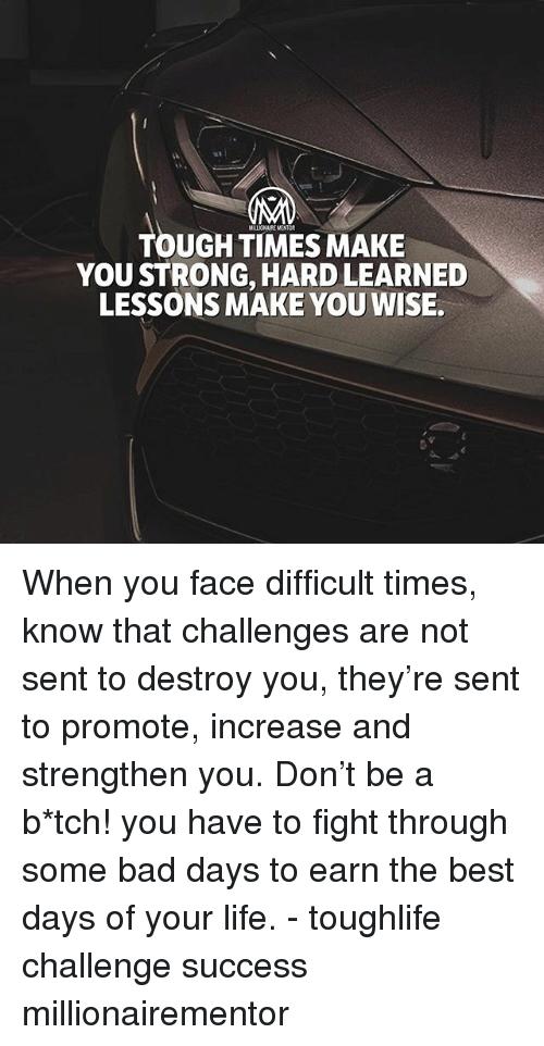 25 Best Memes About Tough Times Tough Times Memes Tough Times Tough Sayings