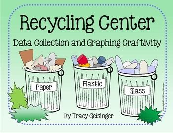 """This fun """"craftivity"""" combines graphing and data collection with recycling.  Your students will love picking up trash around school and then counting and graphing it!  What a great way to learn about being a responsible citizen and sharpen math skills at the same time!"""