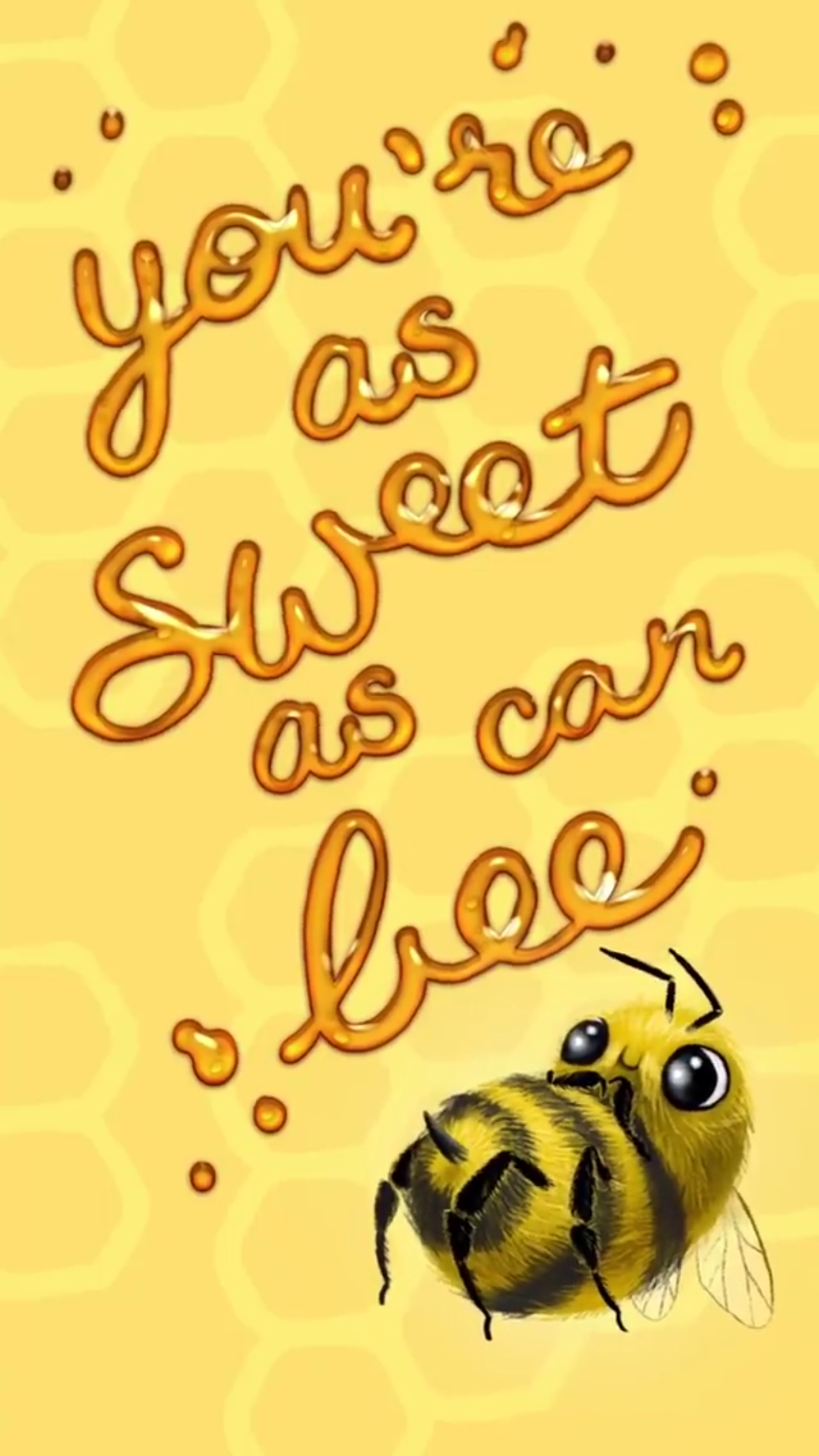 You're as sweet as can bee honey bee pun, lock screen