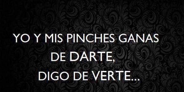 Esas pinches ganas!!! #tusabesquieneres