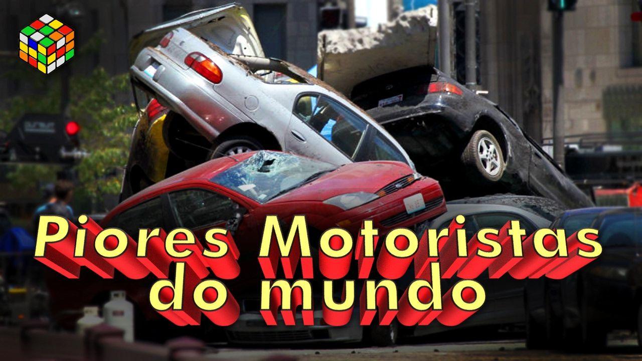 Os piores Motoristas do Mundo + Manos Manobristas - %!