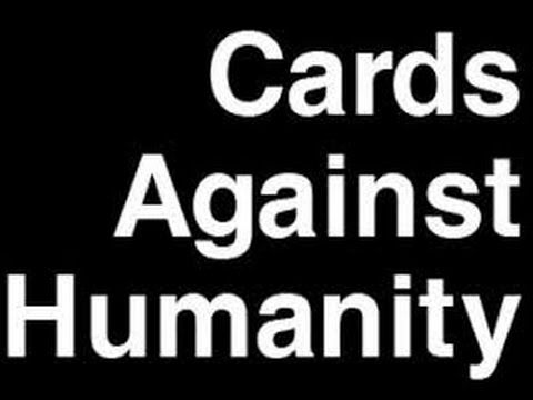 Pretend You're Xyzzy!? Cards Against Humanity 1 (With