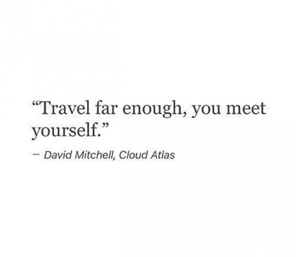 25 Travel Quotes That Will Make You Want To Pack Your Bags & Go On An Adventure