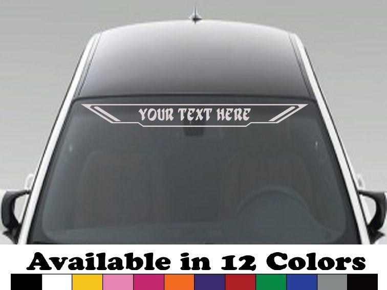 Your Own Text Custom Vinyl Sticker Windshield Decal Rear Window - Custom vinyl decals for car windshield
