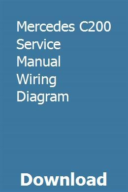 Mercedes C200 Service Manual Wiring Diagram Used