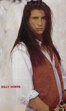 Billy Wirth, I couldn't resist! He is a hottie!