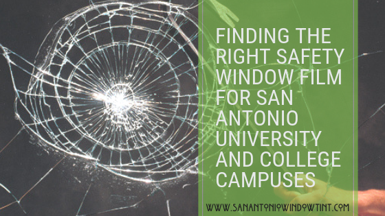 Finding The Right Safety Window Film For San Antonio University And College Campuses Window Tinting For Schools In San Antonio As E Window Film Oakland Restaurants Security Window Film