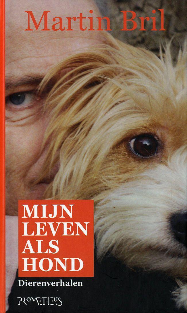 Mijn Leven Als Hond door Martin Bril