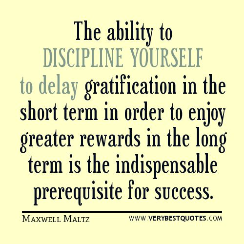 Success deferred gratification and hard work