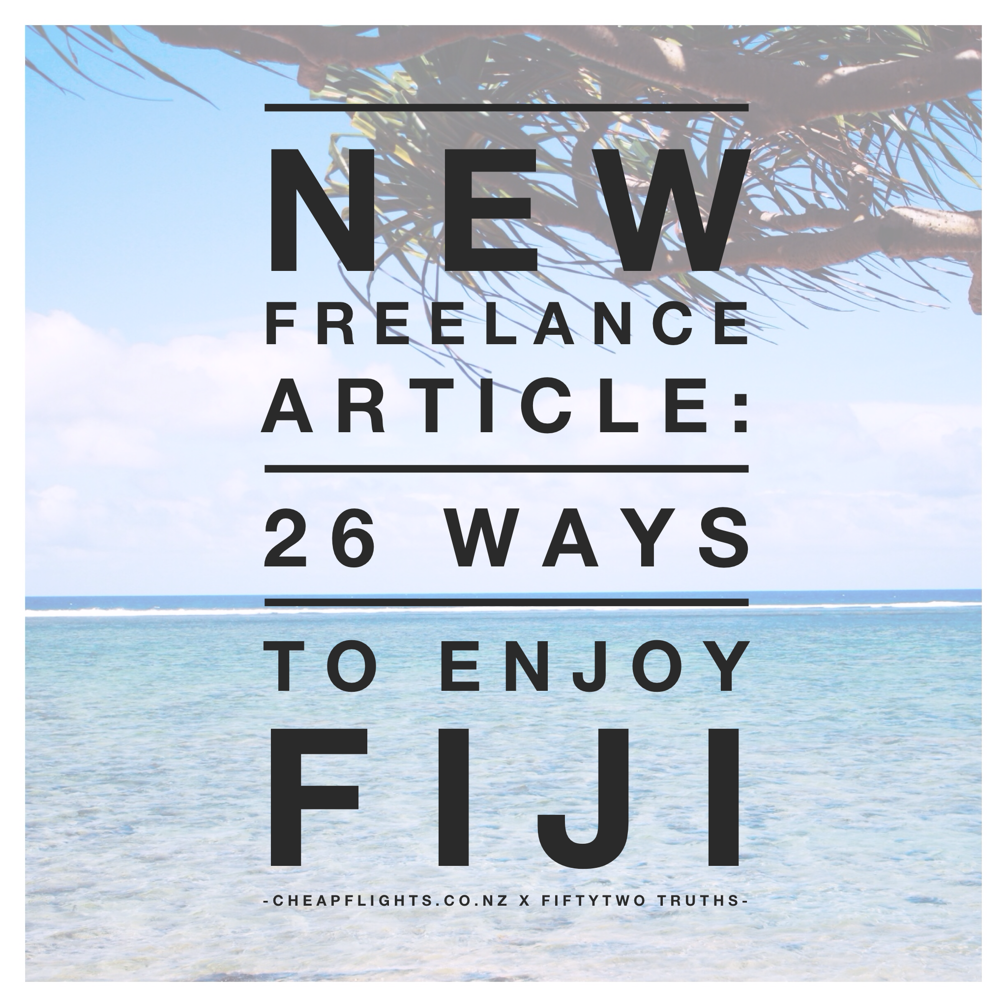 26 Ways To Enjoy Fiji #fiftytwotruths #cheapflights