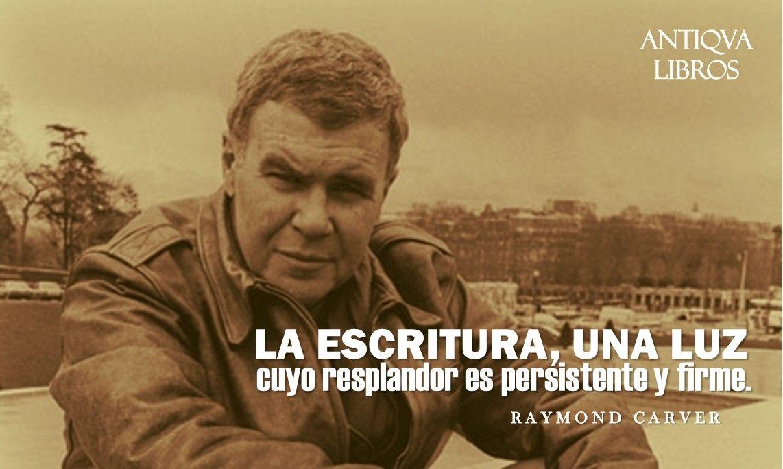 """""""La escritura, una luz cuyo resplandor es persistente y firme."""" - Raymond Carver"""