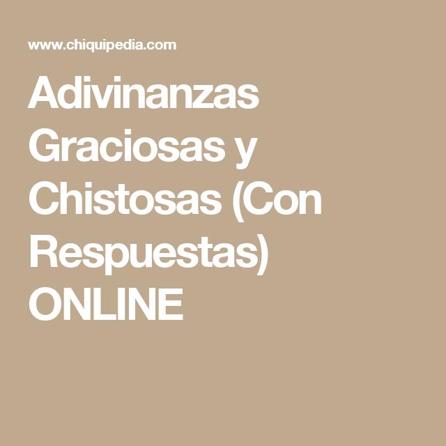 Adivinanzas Graciosas Y Chistosas Con Respuestas Online