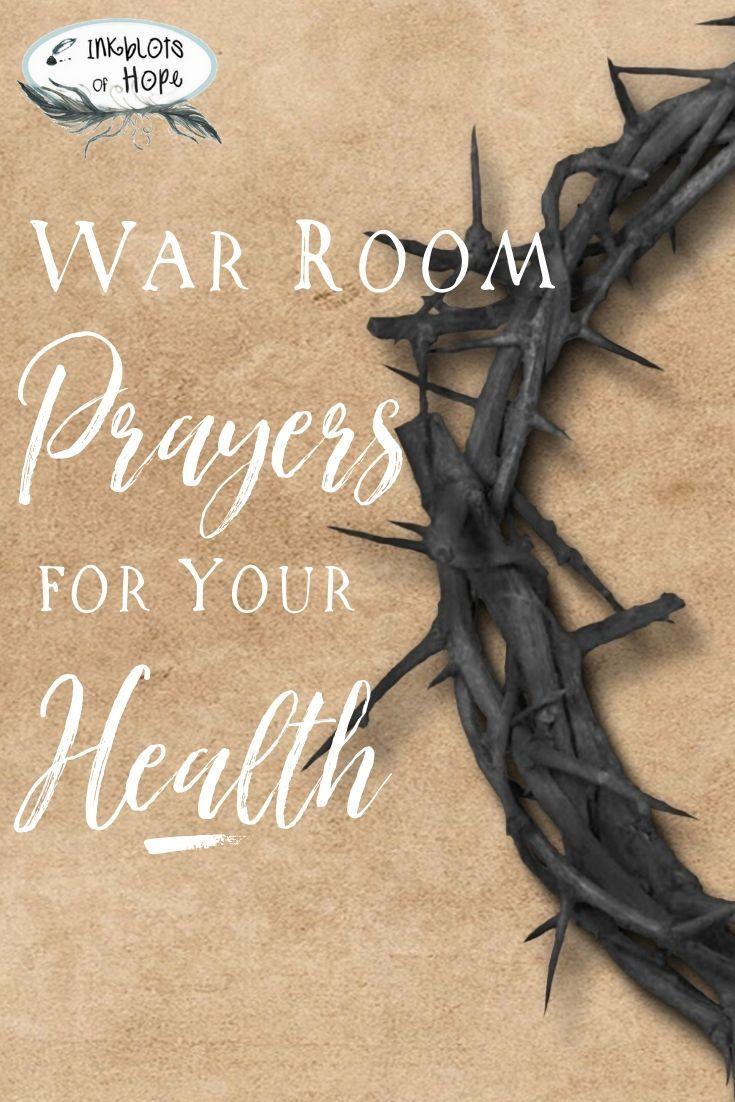 War Room Prayers for Your Health #warroomprayers #prayers #prayersforthesick #chronicillness #faith #prayer