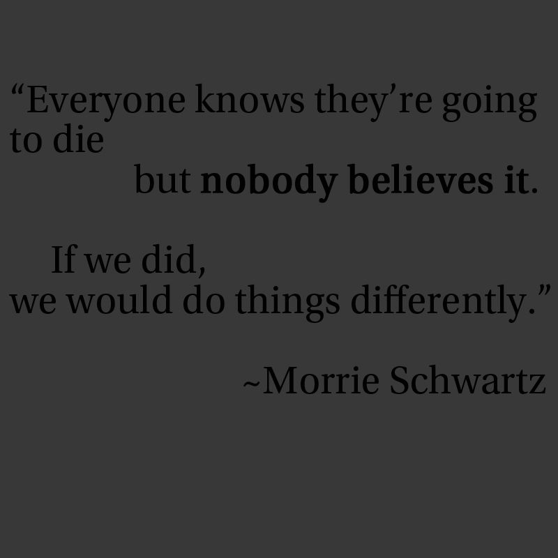 tuesdays with morrie and a child called 2018-10-9 tuesdays with morrie is a magical chronicle of their time together, through which mitch shares morrie's lasting gift with the world now the best-selling memoir of all time, tuesdays with morrie began as a modest labor of love to help pay some of schwartz's medical bills.