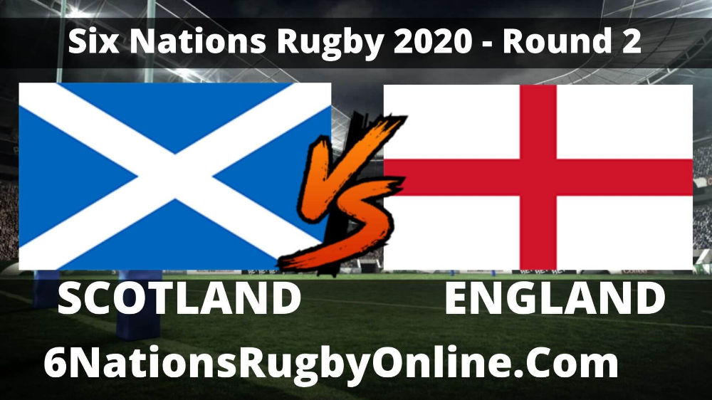 England Vs Scotland Live 2020 Six Nations Rugby Full Match Replay Rd 2 Six Nations Rugby Six Nations National