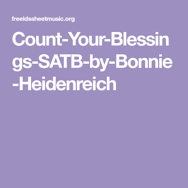 CountYourBlessingsSATBbyBonnieHeidenreich Counting