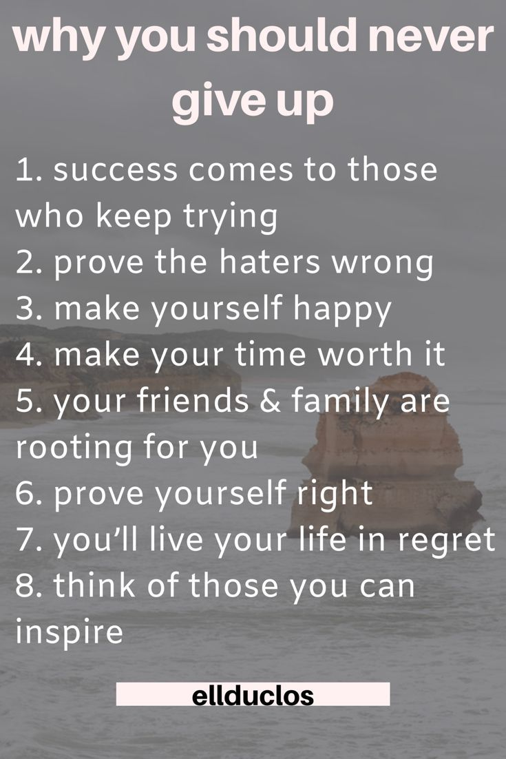 Why You Should Never Give Up Success Life Hacks