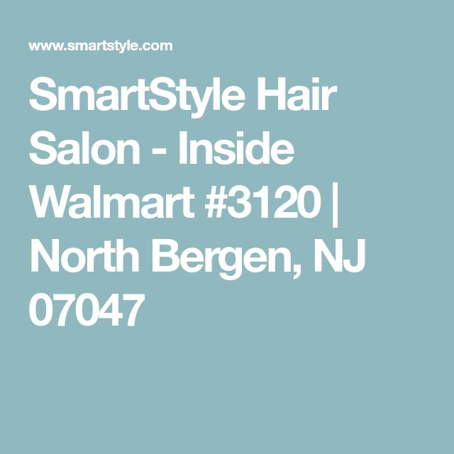 Find A Smartstyle Hair Salon Inside Walmart Near You Hair Salon North Bergen Hair