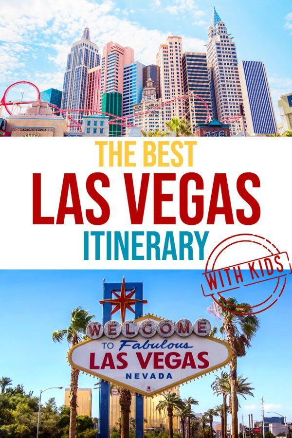 Family Vacation Las Vegas: The Best Las Vegas Family Itinerary
