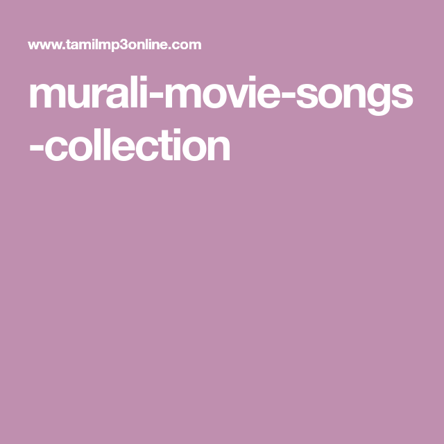 Murali Movie Songs Collection Movie Songs Movies