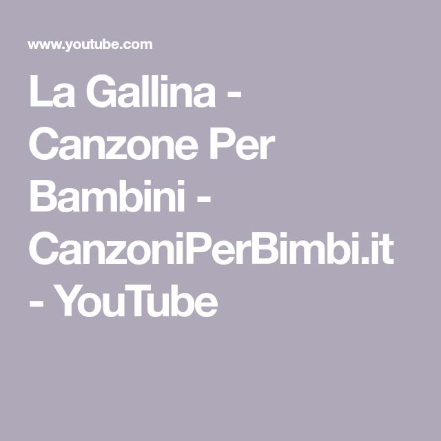 La Gallina Canzone Per Bambini Canzoniperbimbi It Youtube