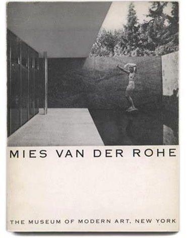 Mies Van Der Rohe, Museum of Modern Art