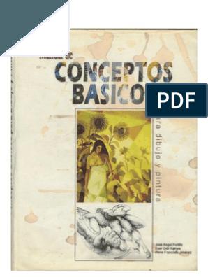 Manual De Conceptos Basicos Para Dibujo Y Pintura Libros De Dibujo Pdf Libro De Dibujo Anatomia Artistica