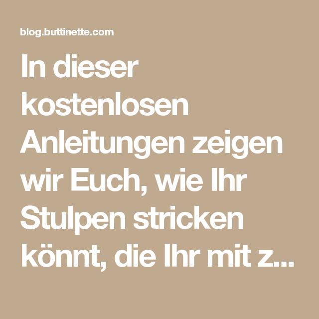 Photo of Anleitung: Stulpen stricken – für Stiefel