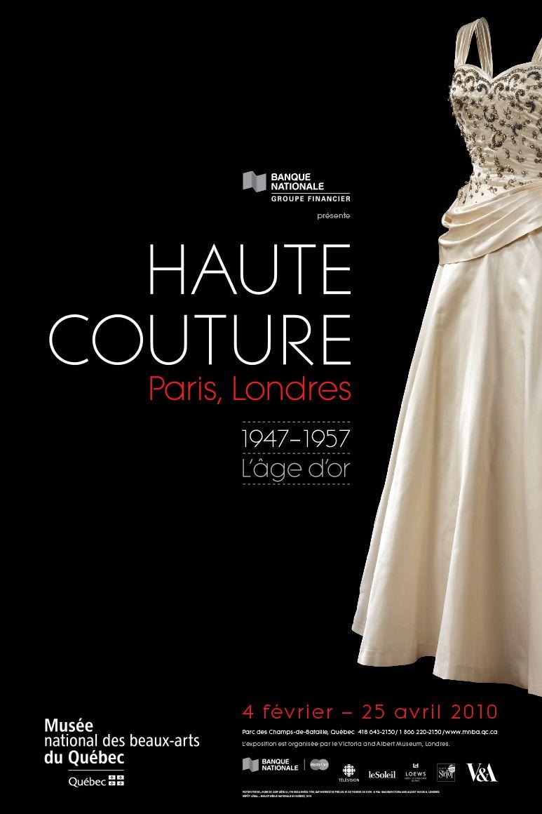 Description affiche de l 39 exposition haute couture paris for Couture a quebec