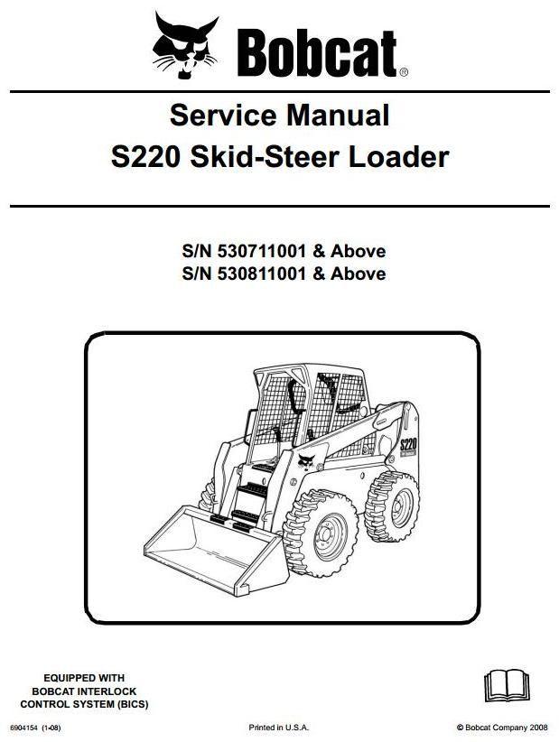 7dbc296686595df39bc6b8d76cc6a5b4 bobcat skid steer loader s220 s n 530711001 & above workshop service