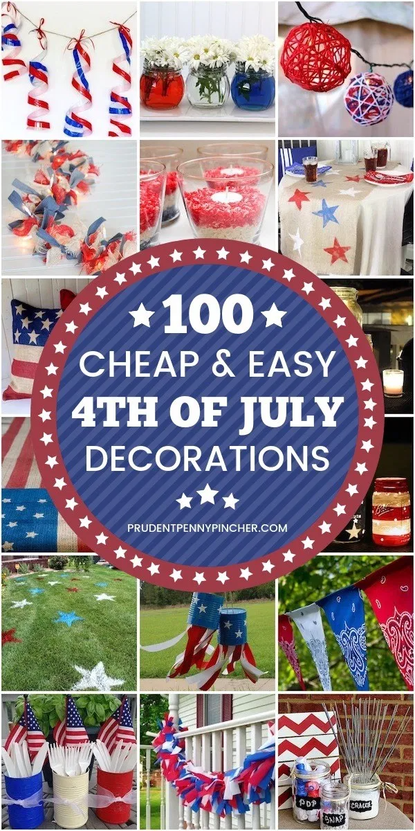 100 Cheap And Easy Diy 4th Of July Decorations 4th Of July Decorations July Crafts 4th Of July