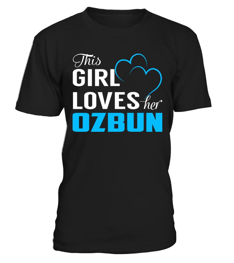 This Girl Loves her OZBUN Ozbun T shirt, Shirts, Shirts