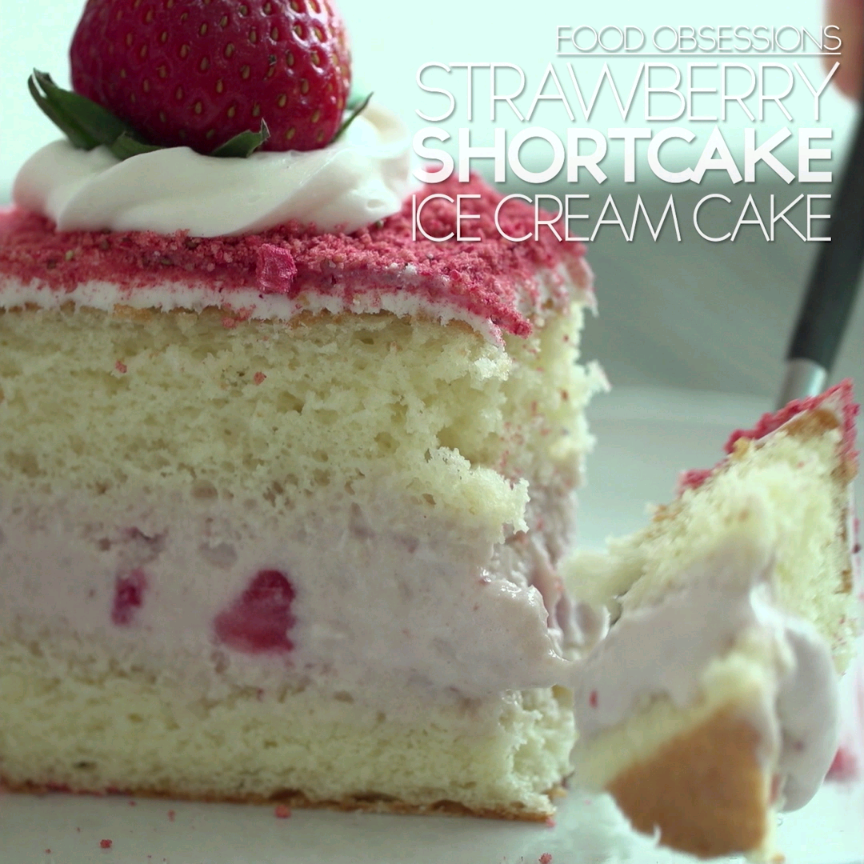 Strawberry Shortcake Ice Cream Cake Recipe Ice Cream Cream