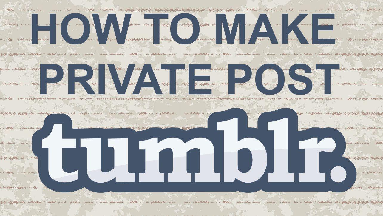 Tumblr private video