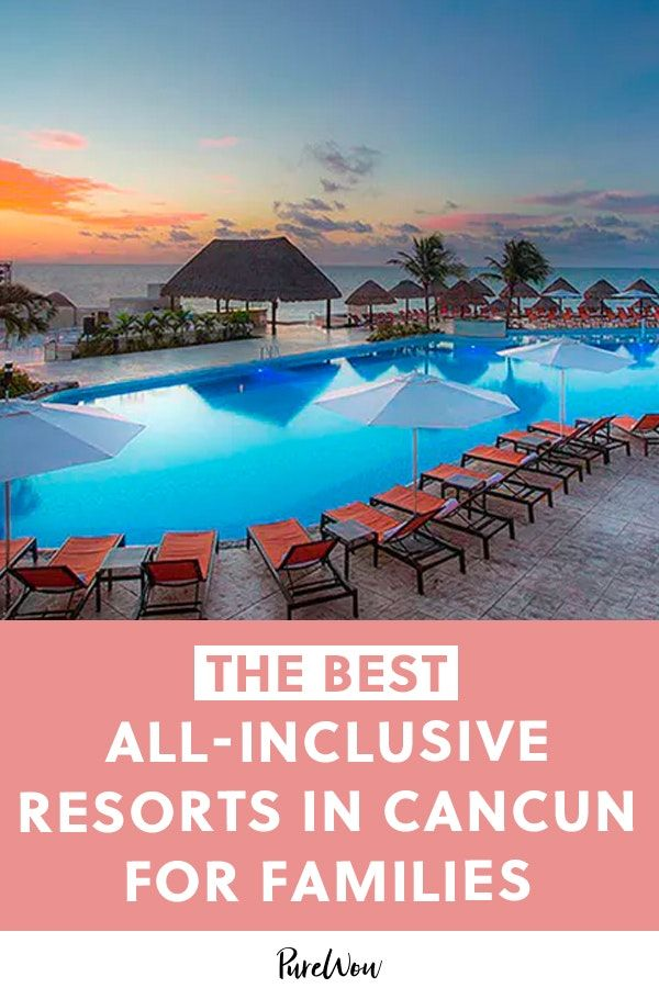 The Best AllInclusive Resorts in Cancun for the Whole Family is part of Best all inclusive resorts, Best cancun resorts, All inclusive family resorts, Cancun hotels, Inclusive resorts, Cancun all inclusive - Even those who are too old (or too exhausted) for spring break should consider Cancun, a destination in Mexico known for its white sand beaches, nightlife and proximity to Mayan ruins  Many U S  cities have direct flights into the Cancun airport, which is a quick drive (or cab ride) to most of the
