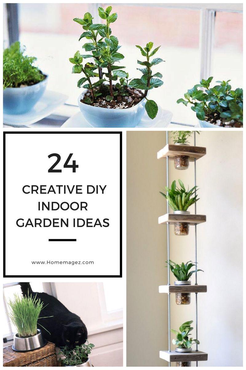24 Creative DIY Indoor Garden Ideas | Garden ideas, Simple diy and ...