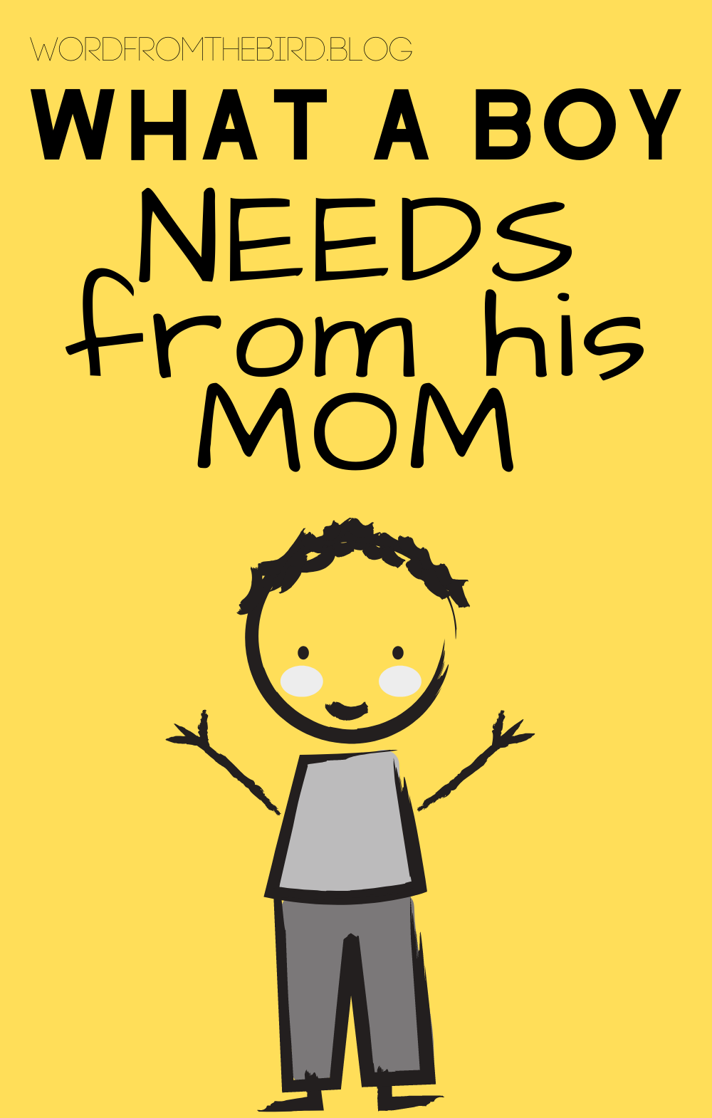 Photo of What a Boy Needs From His Mom – 5 Things Your Son Needs From You – Word From The Bird