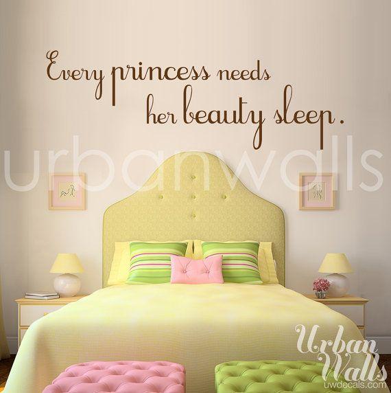 Every Princess Needs Her Beauty Sleep   Princess bedrooms, Wall ...