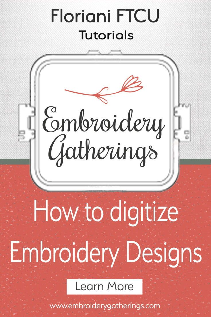 Learn To Digitize Embroidery Designs With Floriani Ftcu Step By