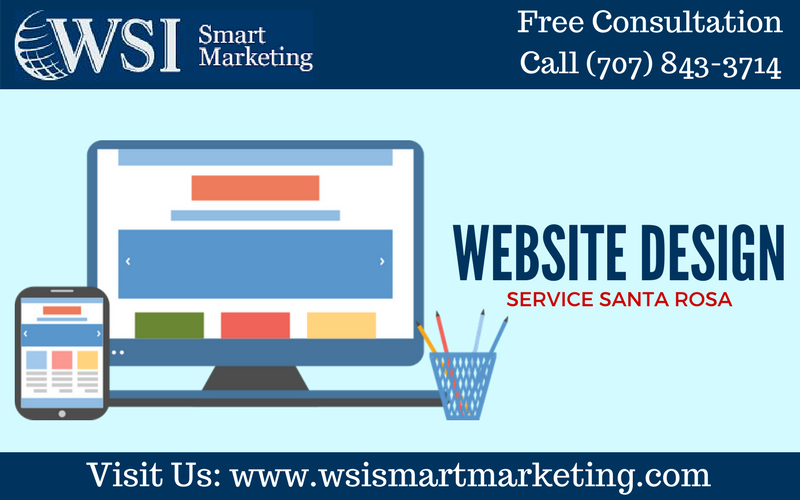 We Are Wsi Smart Marketing A Santa Rosa Based Internet Marketing Agency Specializing In Website Design For St Website Design Website Design Company Web Design