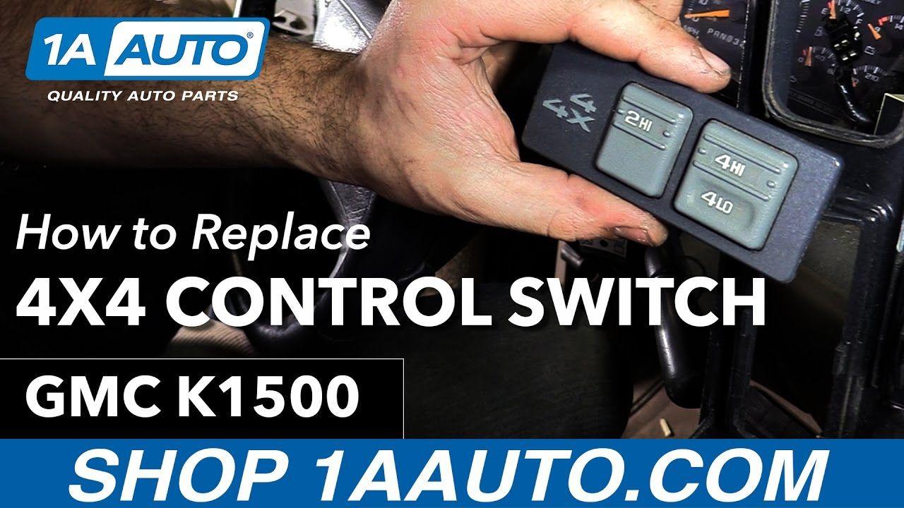 How To Replace Install 4x4 Switch 1996 GMC Sierra Buy