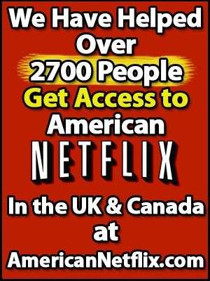 Get American Netflix In The Uk Canada For Free At Www Americannetflix Com About Uk Netflix American