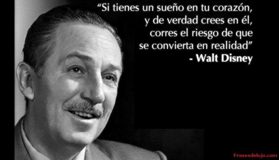 Pin De Karen Monzon En Quotes Frases De Walt Disney